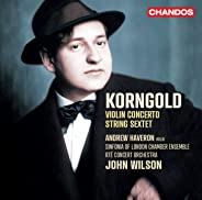 Violin Concerto / String Sextet