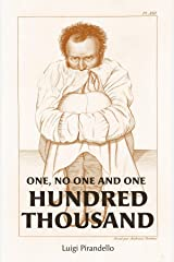 One, No One, and One Hundred Thousand Kindle Edition