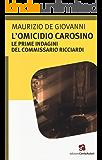 L'omicidio Carosino (Tracce misteriose)