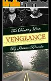 The Dividing Line: VENGEANCE