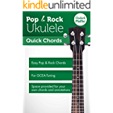 Pop & Rock Ukulele - Quick Chords (English Edition)