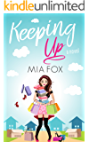 Keeping Up (Hollywood Hotties Book 2)