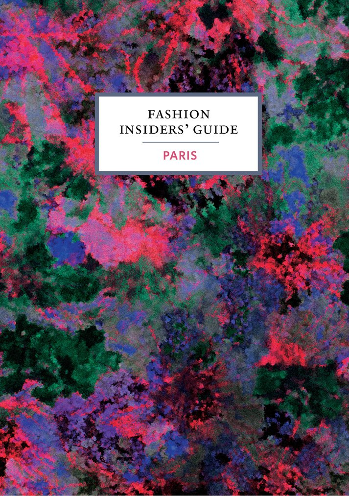 The Fashion Insiders' Guide to Paris ebook