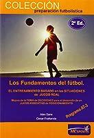 Los Fundamentos Del Fútbol. El Entrenamiento