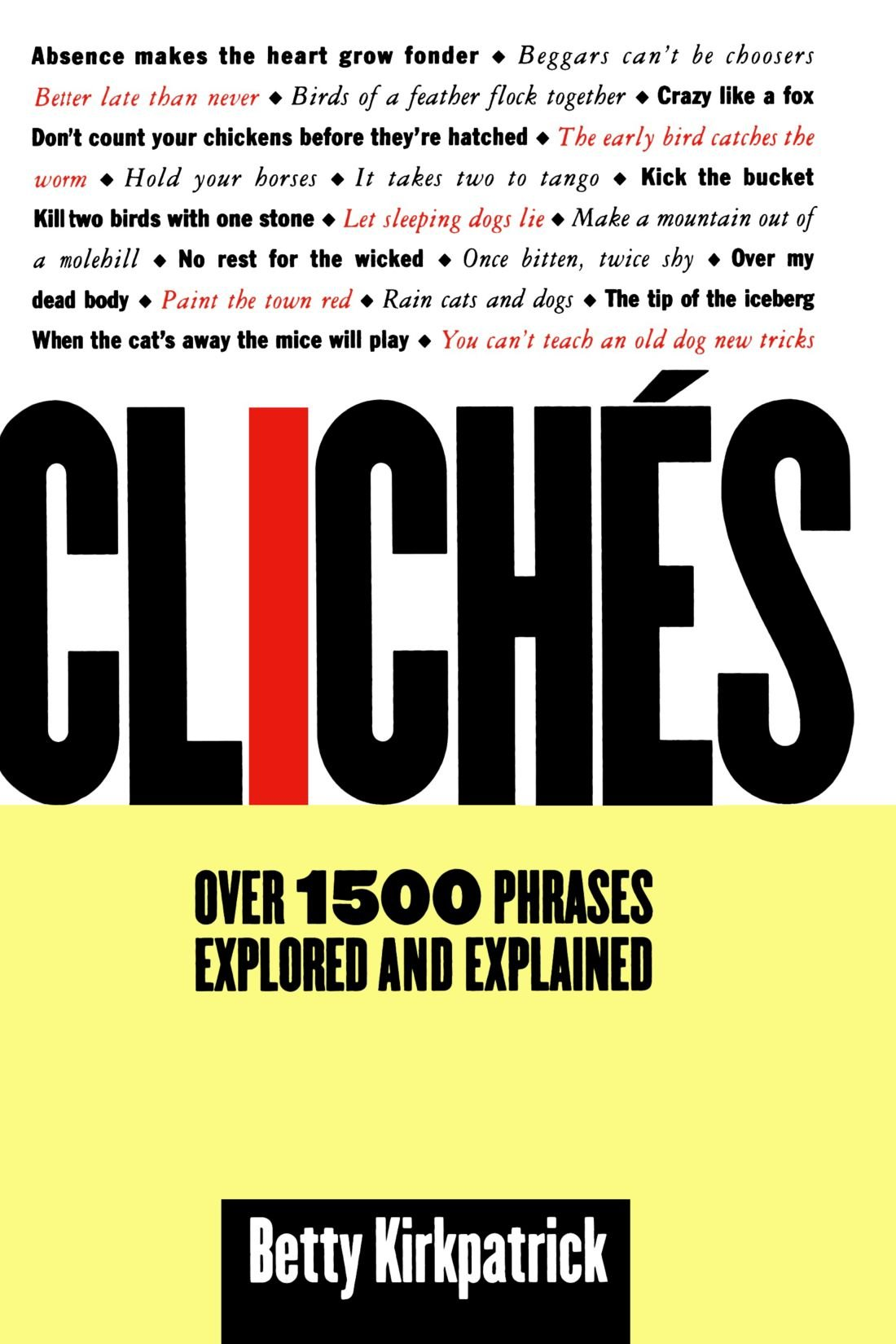 why are cliches used