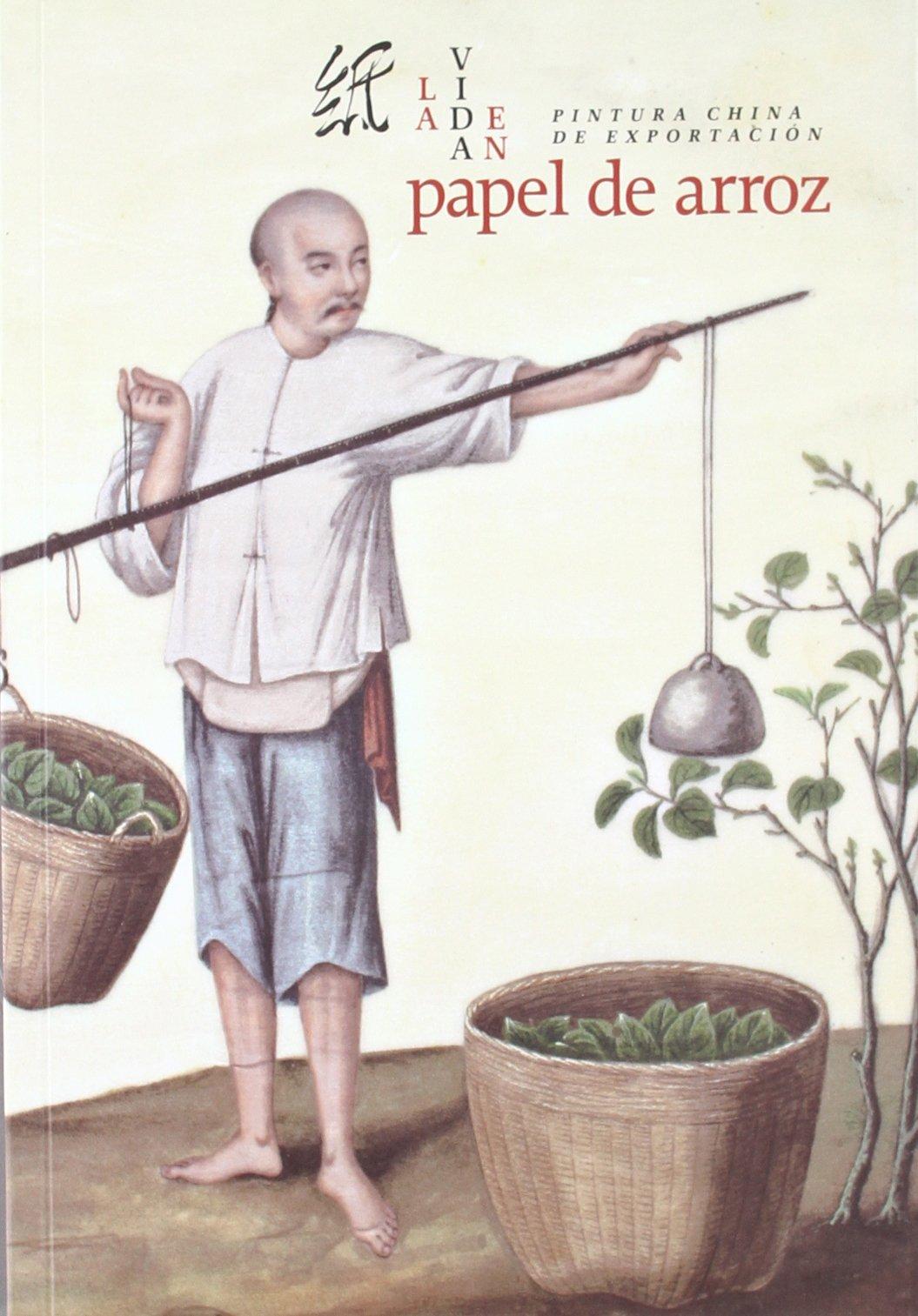 Download La vida en papel de arroz/ Life on rice paper: Pintura China De Exportacion (Spanish Edition) pdf epub