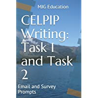 CELPIP Writing Task 1 and Task 2: Email and Survey Prompts