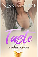 Taste: A Vampire Quickie Kindle Edition