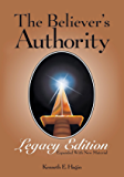 The Believer's Authority - Legacy Edition