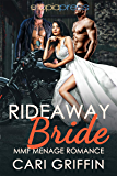 Rideaway Bride: MMF Menage Romance