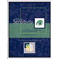 Ethical Sensitivity: Nurturing Character in the Classroom, Ethex Series Book 1;Nurturing Character in the Classroom, Ethex