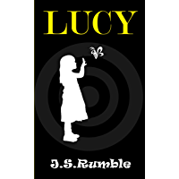 Lucy and the Tunnel (English Edition)