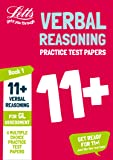 11+ Verbal Reasoning Practice Test Papers - Multiple-Choice: for the GL Assessment Tests (Letts 11+ Success)