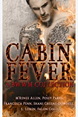Cabin Fever: A BWWM Collection Kindle Edition