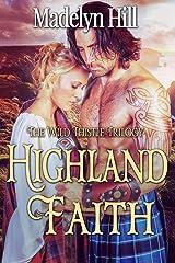 Highland Faith (The Wild Thistle Trilogy Book 2) Kindle Edition