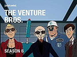 Watch The Venture Bros Season 6 Prime Video