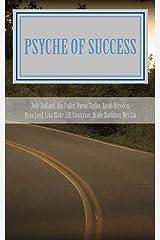 Psyche of Success: Volume 1 Paperback