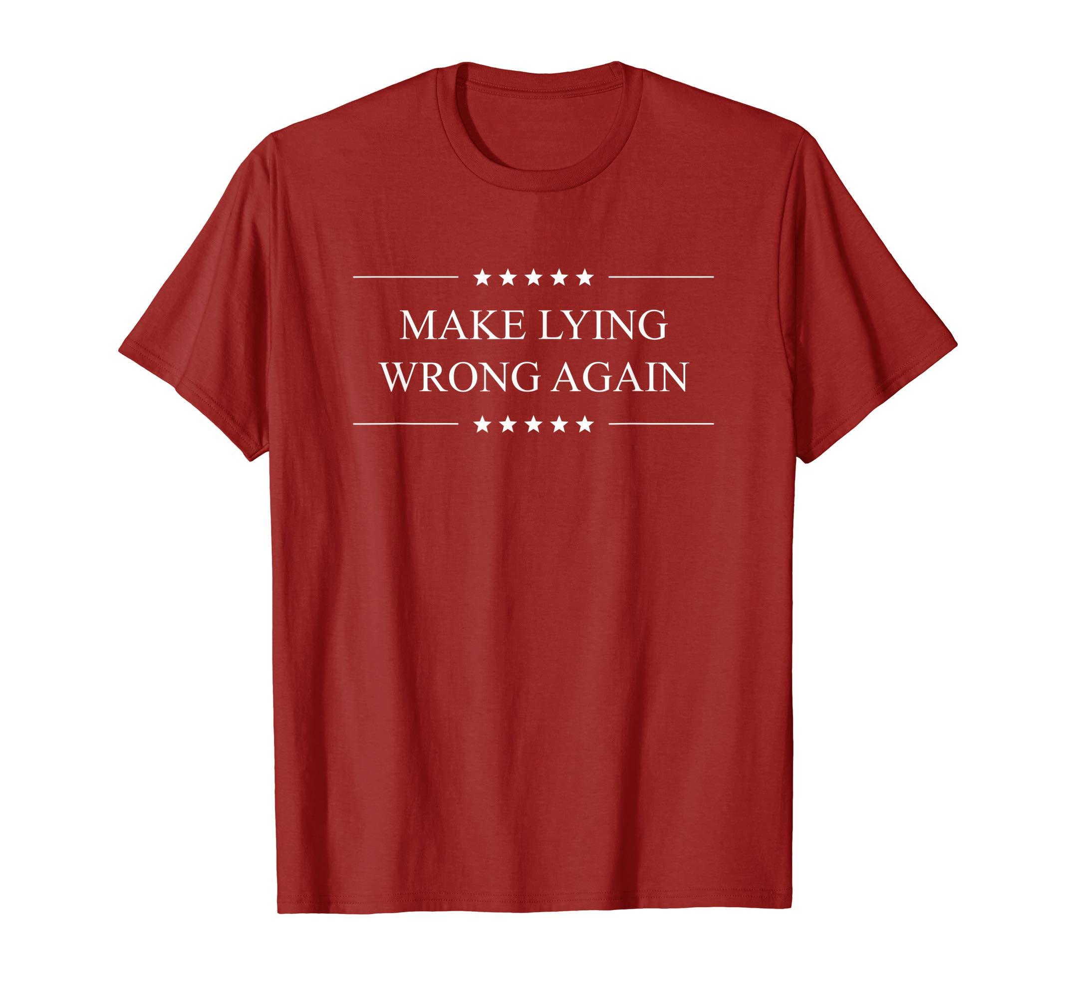 Make-Lying-Wrong-Again-Anti-Trump-Political-T-Shirt