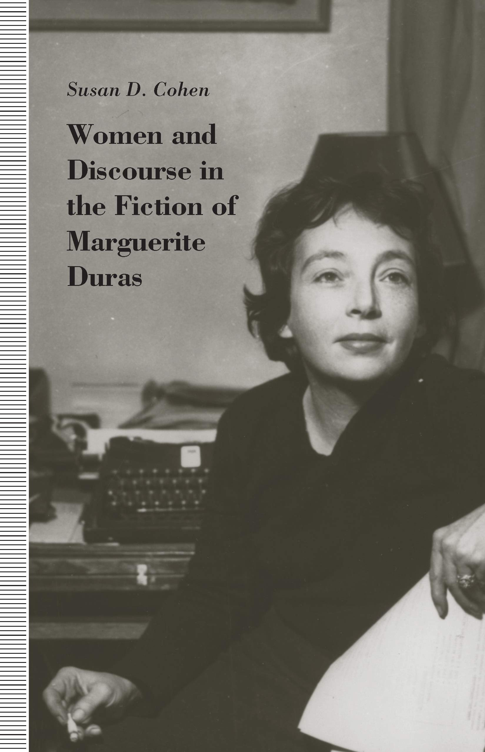 Amazon Com Women And Discourse In The Fiction Of Marguerite Duras Love Legends Language 9780870238284 Cohen Susan D Books