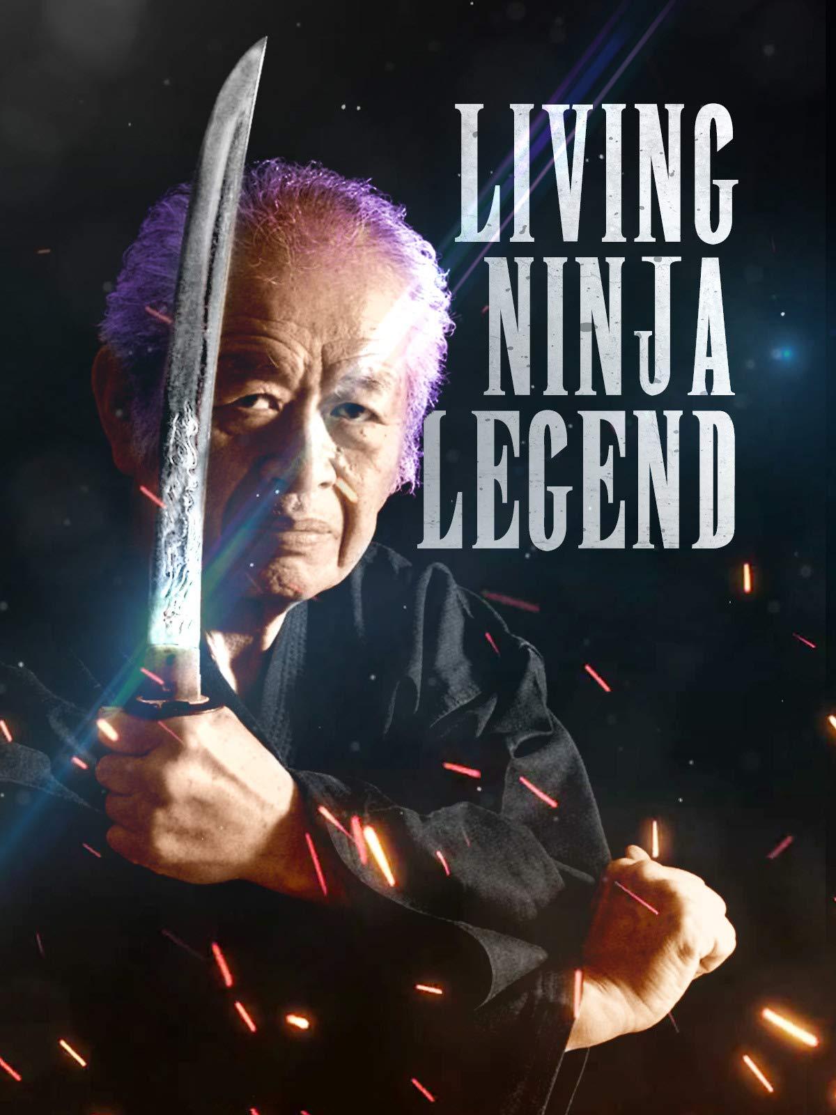 Watch Living Ninja Legend | Prime Video