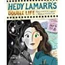 Hedy Lamarr's Double Life (People Who Shaped Our World)