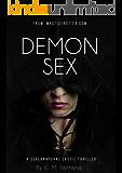 Demon Sex: A Supernatural Erotic Thriller