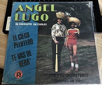 ANGEL LUNO - EL CIEGUITO DE CIALES NIEVES QUINTERO Y SU CONJUNTO CUERDAS DE ORO - Amazon.com Music