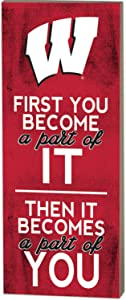 KH Sports Fan 7x18 First You Become Wisconsin Badgers