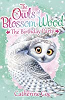 The Owls Of Blossom Wood: The Birthday
