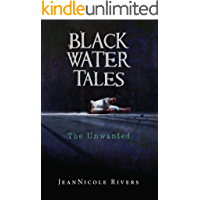 The Unwanted (Black Water Tales Book 2) book cover