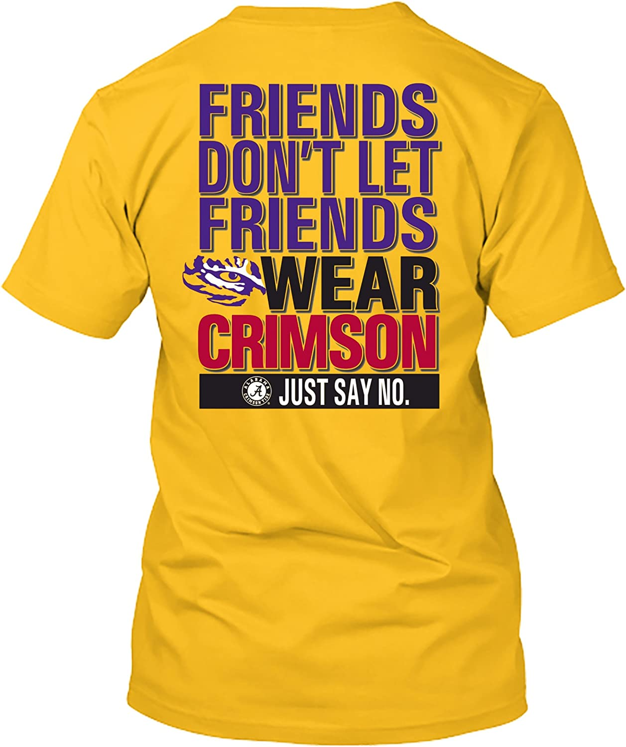 Up to 2X and 3X NCAA Friends Dont Let Friends Wear T Shirts
