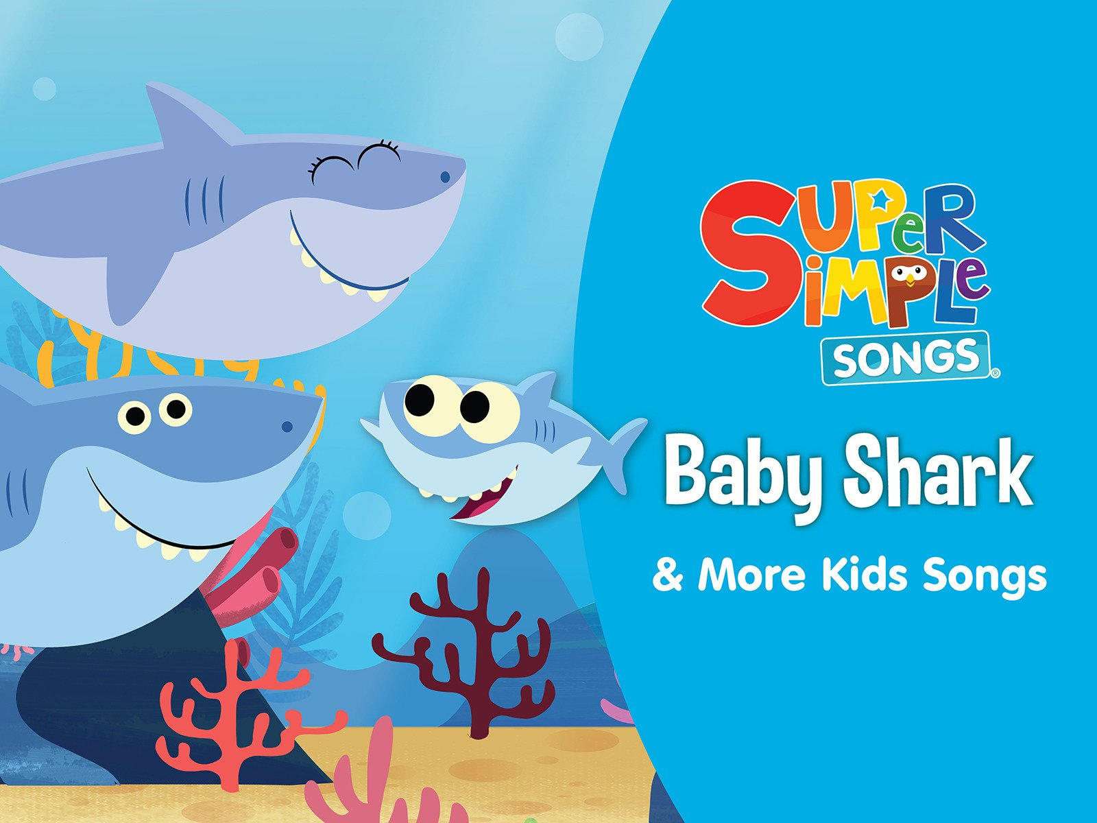 Amazon Com Watch Baby Shark More Kids Songs Super Simple Songs