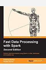 Fast Data Processing with Spark - Second Edition Paperback