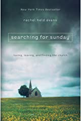 Searching for Sunday: Loving, Leaving, and Finding the Church (Religion) Paperback