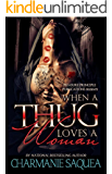 When A Thug Loves A Woman