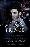 A Wise Prince: A Poisoned Pawn World Book