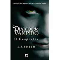 Diários do vampiro: O despertar (Vol. 1)