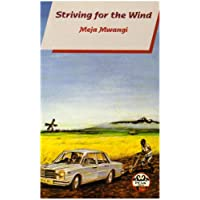 Striving for the Wind