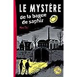 Le Mystère de la bague de saphir (French Edition)
