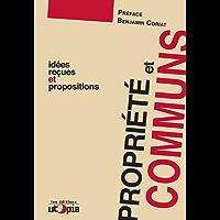 Propriété et communs: Idées reçues et propositions (Controverses)