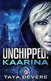 Unchipped: Kaarina: 1