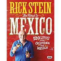 Rick Stein: The Road to Mexico (TV Tie in)