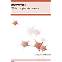 BSBWRT401 Write complex documents (BSB Training Resources)
