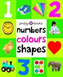 Numbers, Colours, Shapes: First 100 Soft To Touch