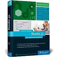 Node.js: Das umfassende Handbuch. Serverseitige Web-Applikationen mit JavaScript entwickeln