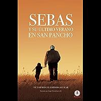 Sebas y su último verano en San Pancho