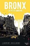 Bronx - La petite morgue
