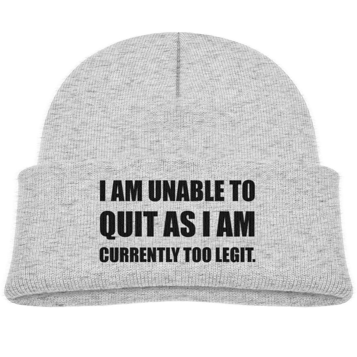 I Am Unable to Quit As I Am Currently Too Legit Knit Hat Infant Gray