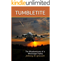 Tumbletite: The Misadventures of a Mississippi Flyboy