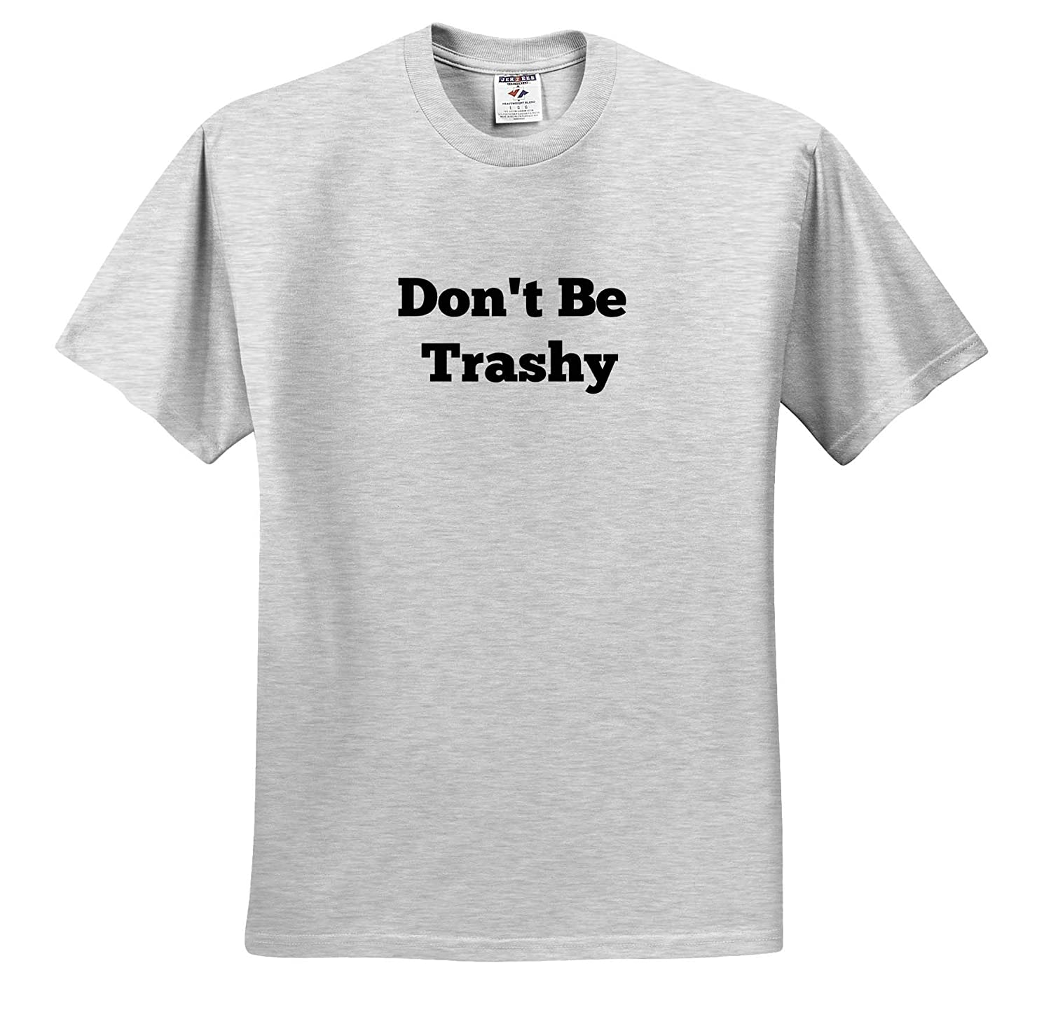 3dRose Carrie Quote Image Image of Quote Don/'t Be Trashy Adult T-Shirt XL ts/_320213